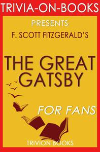 The Great Gatsby by F. Scott Fitzgerald (Trivia-On-Books)