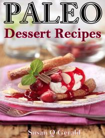 Paleo Dessert Recipes  50 Mouthwatering Recipes to Satiate Your Sweet Tooth