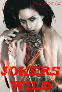 Jokers Wild (Erotic Motorcycle Club Biker Romance)