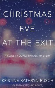 Christmas Eve at the Exit