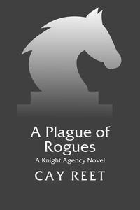A Plague of Rogues