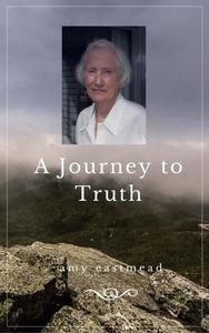 A Journey to Truth