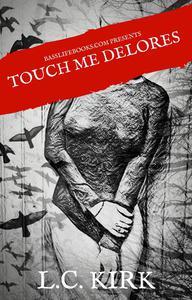 Touch Me Delores