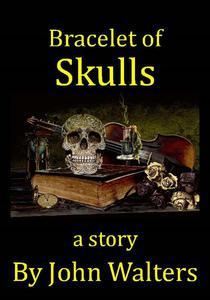 Bracelet of Skulls