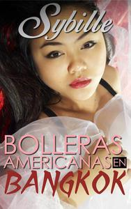 Bolleras americanas en Bangkok