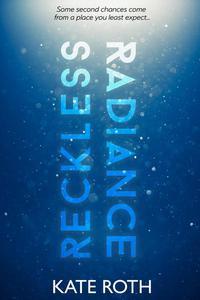 Reckless Radiance