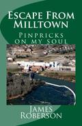 Escape From Milltown