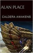 Caldera Awakens