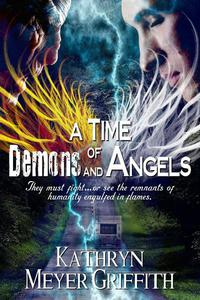 A Time of Demons and Angels