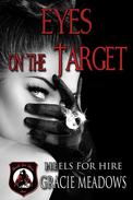 Eyes on the Target (Heels for Hire, Inc)
