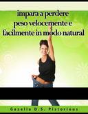 impara a perdere peso velocemente e facilmente in modo natural