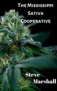 The Mississippi Sativa Cooperative