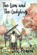 The Lion and the Ladybug