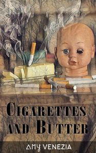 Cigarettes and Butter
