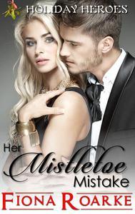 Her Mistletoe Mistake