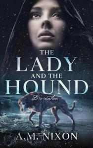 The Lady and the Hound Divination