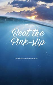 Beat the Pink-slip