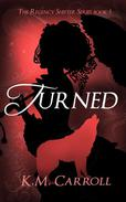 Turned: A Werewolf Love Story