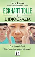Eckhart Tolle E l'idiocrazia
