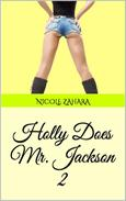 Holly Does Mr. Jackson 2