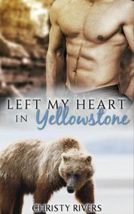 Left My Heart in Yellowstone