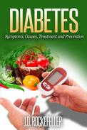 Diabetes: Symptoms, Causes, Treatment and Prevention