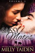 Sassy Mates Volume 2