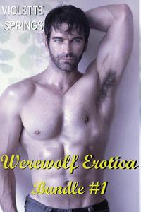 Werewolf Erotica Bundle #1 (3 BBW Paranormal Erotic Stories)