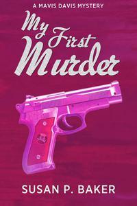 My First Murder