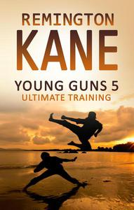 Young Guns 5 - Ultimate Training