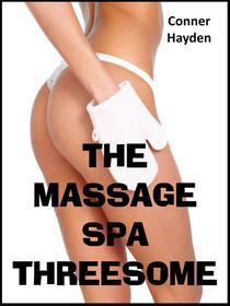 The Massage Spa Threesome