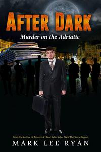 After Dark Murder on the Adriatic