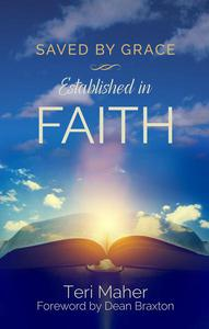 Saved by Grace Established in Faith