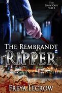 The Rembrandt Ripper