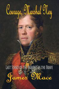 Courage, Marshal Ney
