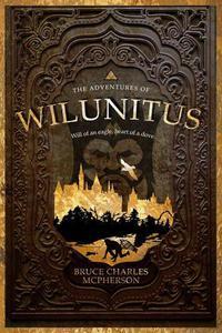 The Adventures of Wilunitus