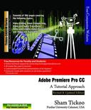 Adobe Premiere Pro CC: A Tutorial Approach