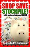 Shop Save and Stockpile
