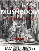 Mushroom (Book Five)