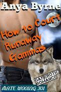 How to Court Runaway Gammas