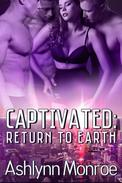 Captivated: Return to Earth