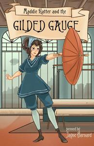 Maddie Hatter and the Gilded Gauge