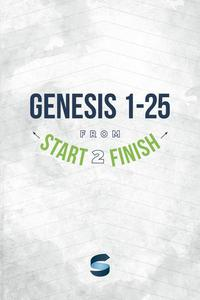 Genesis 1-25 from Start2Finish