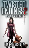 Twisted Endings 2 (5 Acts Of Vengeance)