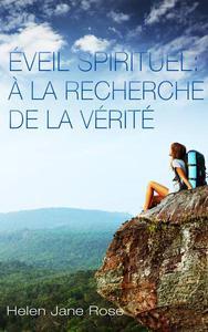 Éveil spirituel : à la recherche de la vérité