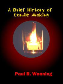 A Brief History of Candle Making