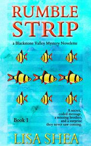 Rumble Strip - A Blackstone Valley Mystery Novelette