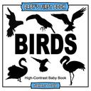 Baby's First Book: Birds: High-Contrast Black and White Baby Book