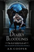 Deadly Bloodlines