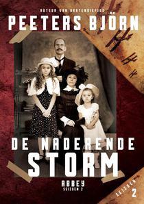 De Naderende Storm - Abbey : het complete tweede seizoen